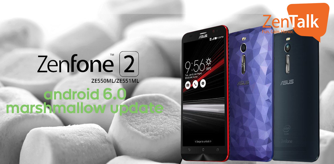 Asus Zenfone 2 ZE551ML And ZE550ML Get Android Marshmallow